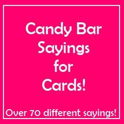 Candy Bar Thank You Sayings Candy bar sayings