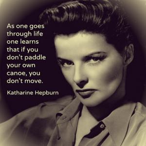 Movie actor quotes - Katharine Hepburn - Film Actor Quote # ...
