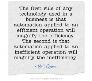 Technology Quote from Bill Gates about automation related to ...
