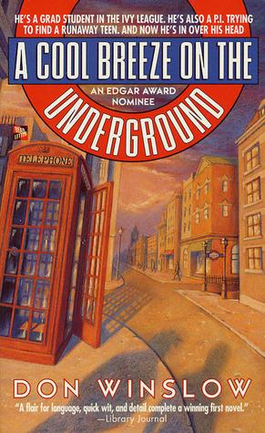Cool Breeze on the Underground (Neal Carey, #1)