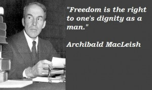 Archibald macleish quotes 2