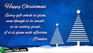 Every Gift Which Is Given by pindar Picture Quotes