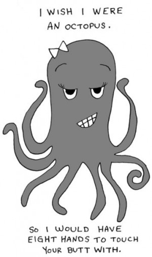 funny quotes Octopus