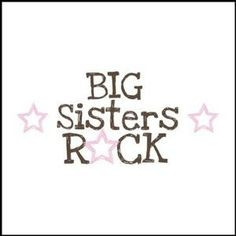 Big Sister Quotes