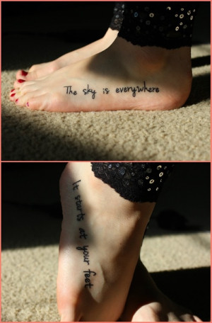 """Quotes Tattoo """"The Sky Is Everywhere"""" by Jandy Nelson"""