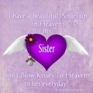 Missing Sister In Heaven Missing my sister
