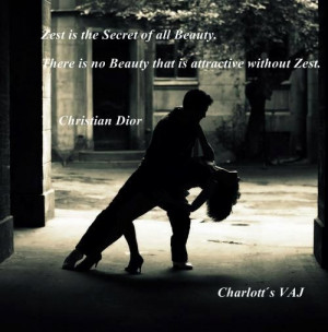 quote: Christian Dior Zest.....