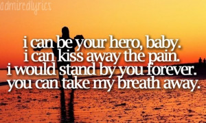 Hero by Enrique Iglesias This is one of my favourite songs