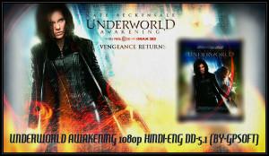 UNDERWORLD AWAKENING (2012) 1080p DUAL AUDIO HINDI DD-5.1 & ENG DTS-5 ...