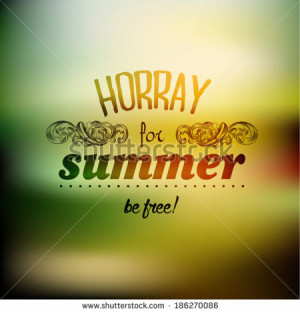 Vintage Typography Summer Holiday Quote Vector Design - stock vector