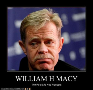 Agreed on William H. Macy, was thinking about him as gordon today but ...