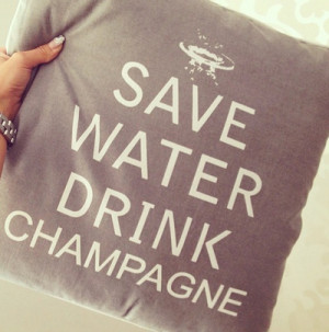 champagne, classy, pillow, quote, water