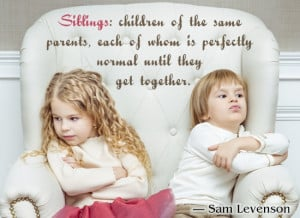 Quotes About Siblings Bond Quote about siblings.