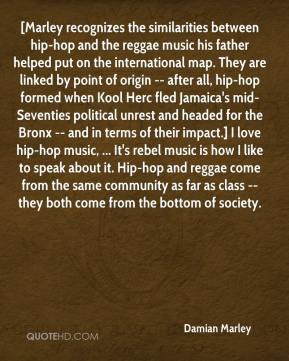 Damian Marley - [Marley recognizes the similarities between hip-hop ...