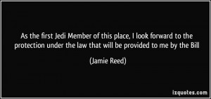 As the first Jedi Member of this place, I look forward to the ...