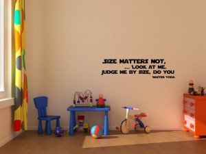Master Yoda quote wall decal art vinyl lettering sticker Size matters ...