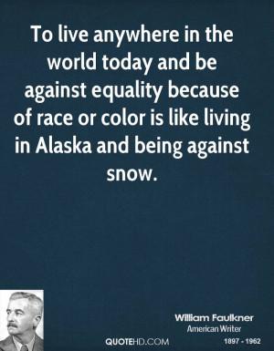 William Faulkner Equality Quotes