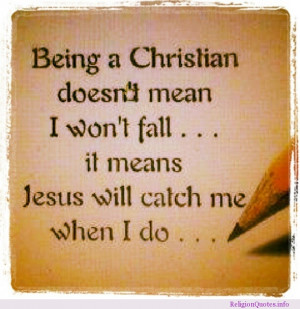 Being a Christian doesn't mean I won't fall…