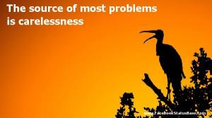 Carelessness Quotes