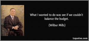 More Wilbur Mills Quotes
