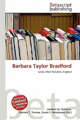 "Start by marking ""Barbara Taylor Bradford"" as Want to Read:"