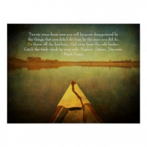 ... hull pointing toward the horizon with Mark Twain motivational quote