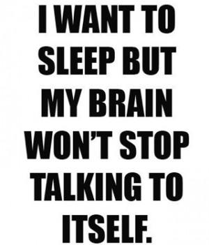 Brain wont stop talking