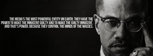"... and loving the people who are doing the oppressing."" -Malcolm X"