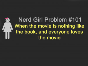 no nerd but I can so relate with these..
