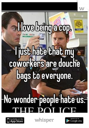 ... Hate, Police Wife, Police Stuff, Police Life, Police Quotes, Cops