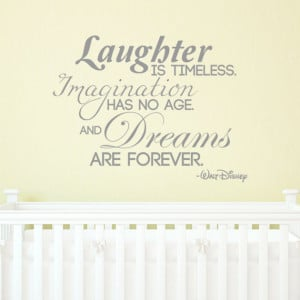 and Dreams are forever. quote by Walt Disney VINYL DECAL 22x30 inches ...