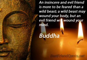 And Evil Friend Is More To Be Feared Than A Wild Beast, A Wild ...