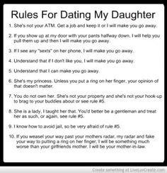 Rules for dating my daughter... let the games begin bawww ha ha ha ha ...