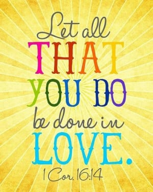 Bible quotes wise sayings love you do
