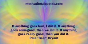 Paul Bear Bryant Quotes