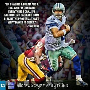 Tony Romo Legend Quote