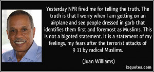 Yesterday NPR fired me for telling the truth. The truth is that I ...