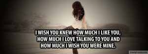 Wish You Knew Facebook Cover by TrendyCovers
