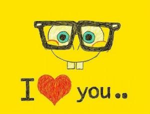 Spongebob, I LOVE YOU :*