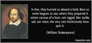 , Bore us some leagues to sea; where they prepared A rotten carcass ...