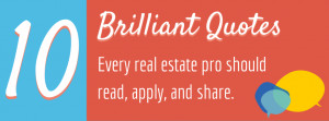 10 brilliant quotes every real estate agent should read, apply, and ...