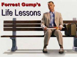 Forrest Gump'sForrest Gump'sLife LessonsLife Lessons