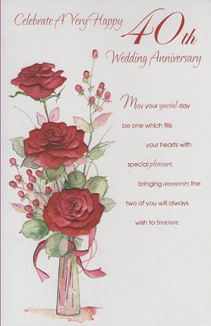 ... Anniversary Cards, Your Ruby, Celebrate A Very Happy 40th Wedding