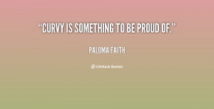quote-Paloma-Faith-curvy-is-something-to-be-proud-of-128394.png