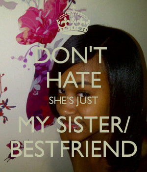 Hate My Sister Quotes