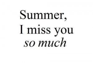 miss summer!