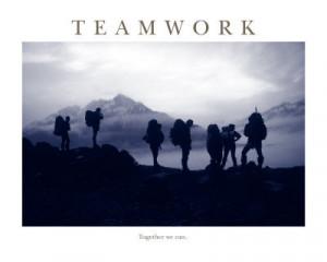 "Teamwork, Together We Can """