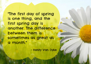 the-first-day-of-spring-is-one-thing-and-the-first-spring-day-is ...