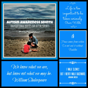 10 Inspirational Quotes for Autism Parents