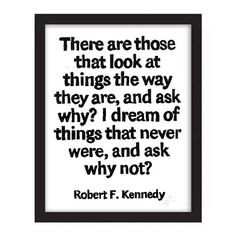 POSTER 11x14 Robert F. Kennedy Quote There are by WordsIGiveBy, $35.00 ...